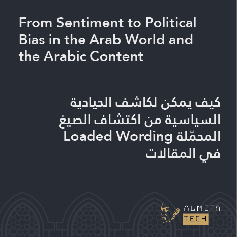 From Sentiment to Political Bias in the Arab World and the Arabic Content